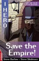 Save the Empire! - Edge: I, Hero 8 (Paperback)