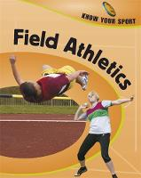 Know Your Sport: Field Athletics