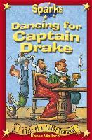 Dancing For Captain Drake - Sparks (Paperback)