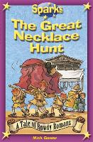 Sparks: The Rowdy Romans:The Great Necklace Hunt - Sparks (Paperback)