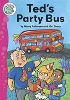 Ted's Party Bus - Tadpoles 75 (Paperback)