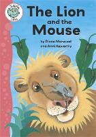 Tadpoles Tales: Aesop's Fables: The Lion and the Mouse - Tadpoles Tales (Paperback)