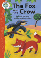 Aesop's Fables: The Fox and the Crow - Tadpoles Tales 6 (Paperback)