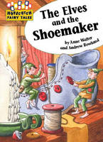 The Elves and the Shoemaker - Hopscotch Fairy Tales 27 (Paperback)