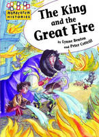 The King and the Great Fire - Hopscotch Histories 18 (Paperback)