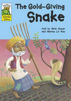 The Gold-Giving Snake - Leapfrog World Tales No. 10 (Paperback)