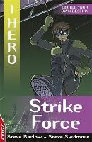EDGE: I HERO: Strike Force - EDGE: I HERO (Paperback)