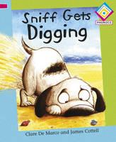 Sniff Gets Digging - Reading Corner Phonics (Hardback)