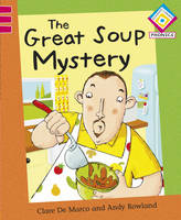 The Great Soup Mystery - Reading Corner Phonics 69 (Hardback)