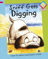 Sniff Gets Digging - Reading Corner Phonics 58 (Paperback)