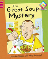 The Great Soup Mystery - Reading Corner Phonics 70 (Paperback)
