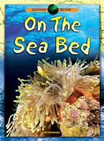 On the Sea Bed - Oceans Alive 2 (Hardback)