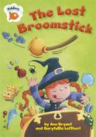 The Lost Broomstick - Tiddlers (Paperback)