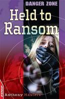Held to Ransom - EDGE: Danger Zone 3 (Paperback)