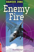 Enemy Fire - EDGE: Danger Zone 4 (Paperback)