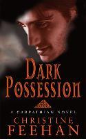 Dark Possession: Number 18 in series - Dark Carpathian (Paperback)