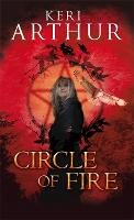 Circle Of Fire: Number 1 in series - Damask Circle Trilogy (Paperback)