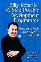 Billy Roberts' 10-Step Psychic Development Programme