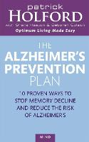The Alzheimer's Prevention Plan: 10 proven ways to stop memory decline and reduce the risk of Alzheimer's (Paperback)