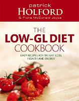 The Low-GL Diet Cookbook: Easy recipes for weight loss, health and energy (Paperback)
