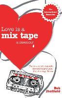 Love Is A Mix Tape: A Memoir (Paperback)