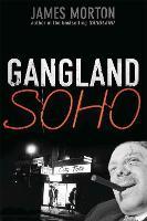 Gangland Soho (Paperback)