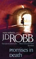 Promises in Death - In Death 28 (Paperback)