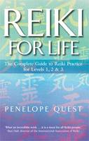Reiki For Life: The complete guide to reiki practice for levels 1, 2 & 3 (Paperback)