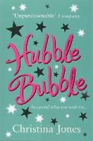 Hubble Bubble: Be careful what you wish for (Paperback)