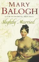 Slightly Married: Number 3 in series - Bedwyn Series (Paperback)