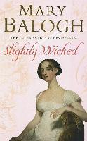 Slightly Wicked: Number 4 in series - Bedwyn Series (Paperback)