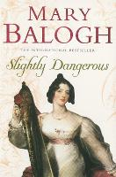 Slightly Dangerous: Number 8 in series - Bedwyn Series (Paperback)