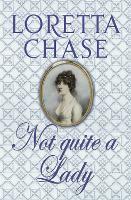 Not Quite A Lady: Number 4 in series - Carsington Quartet (Paperback)