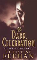 Dark Celebration: Number 17 in series - Dark Carpathian (Paperback)