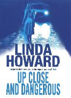 Up Close And Dangerous (Paperback)