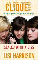 Sealed With A Diss: Number 8 in series - Clique Novels (Paperback)