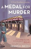A Medal For Murder: Book 2 in the Kate Shackleton mysteries - Kate Shackleton Mysteries (Paperback)