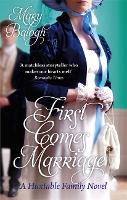 First Comes Marriage: Number 1 in series - Huxtables (Paperback)