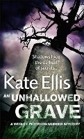 An Unhallowed Grave: Book 3 in the DI Wesley Peterson crime series - DI Wesley Peterson (Paperback)