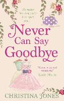 Never Can Say Goodbye (Paperback)