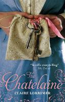 The Chatelaine: Number 1 in series - Rochford Trilogy (Paperback)