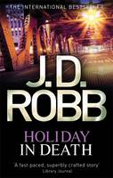 Holiday in Death - In Death 7 (Paperback)