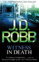 Witness In Death: 10 - In Death (Paperback)