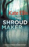 The Shroud Maker - Wesley Peterson 18 (Hardback)