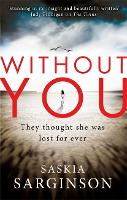 Without You: An emotionally turbulent thriller by Richard & Judy bestselling author (Paperback)