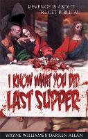 I Know What You Did Last Supper (Paperback)