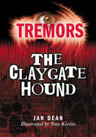 The Claygate Hound - Tremors 62 (Paperback)