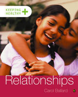 Relationships - Keeping Healthy 15 (Paperback)