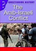 The Arab-Israeli Conflict - Questioning History No. 29 (Paperback)