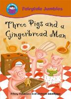 Start Reading: Fairytale Jumbles: Three Pigs and a Gingerbread Man - Start Reading: Fairytale Jumbles (Paperback)